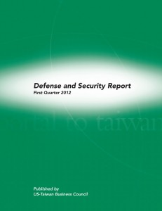Report Cover: Taiwan Defense & National Security Report – Q1, 2012
